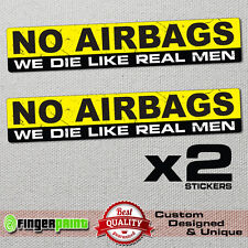 NO AIRBAGS Funny Bumper Sticker Vinyl Decal JDM Car Truck JEEP Van bike offroad