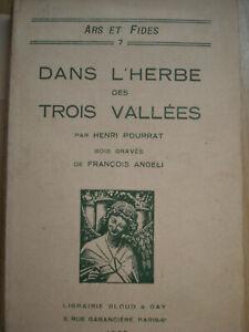 DANS L'HERBE DES TROIS VALLEES par HENRI POURRAT-1927 -EO - Bois FRANCOIS ANGELI