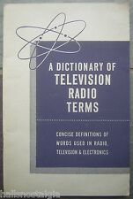 1950 A Dictionary of Television Radio Terms - Concise Definitions of Words Used