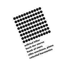 BUCH DER STERNE/BOOK OF STARS — WILFRIED HILLER, COMPOSER /SILKE AVENHAUS, PIANO