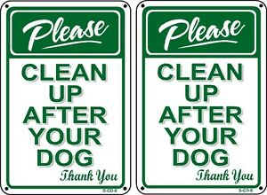 (2 Pack) PLEASE PICK UP AFTER YOUR DOG - No Dog Poop Sign