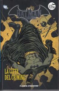 Batman La Leggenda LA CITTA' DEL CRIMINE  DeAgostini n°31 serie platino nuovo