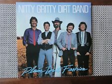 Nitty Gritty Dirt Band - Plain Dirt Fashion - play graded, record is near mint