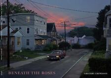 Beneath the Roses by Gregory Crewdson (English) Hardcover Book ~ FREE SHIPPING!!