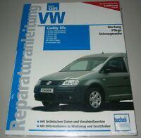 Reparaturanleitung VW Caddy life Typ 2K Benziner TDI SDI Erdgas ab 2004 Buch NEU