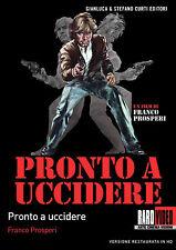 Pronto ad uccidere - di Franco Prosperi, con Ray Lovelock - DVD RaroVideo