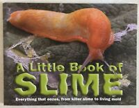 A Little Book Of Slime By Clint Twist (Brand New)