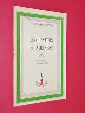 COMMISSAIRE GENERAL DE LA PORTE DU THEIL CHANTIERS JEUNESSE CONFERENCE 1941