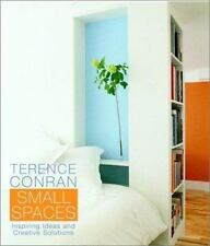 Terence Conran Small Spaces: Inspiring Ideas and Creative Solutions-ExLibrary