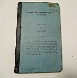 VINTAGE 1947 NORTHERN PACIFIC RAILWAY SCHEDULE for ENGINEERS MANUAL / GUIDE BOOK