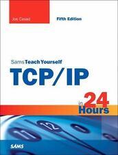 Sams Teach Yourself TCP/IP in 24 Hours (5th Edition) by Casad, Joe