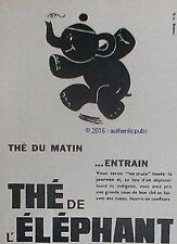 PUBLICITE THE DE L'ELEPHANT THE DU MATIN ENTRAIN DE 1952 FRENCH AD PUB ANIMAL