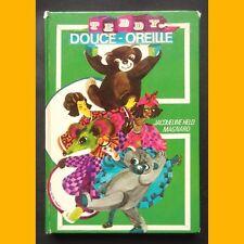 TEDDY DOUCE-OREILLE Jacqueline Held Monique Michel Dansac 1976