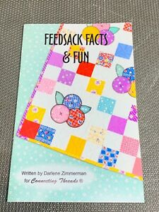 Feedsack Facts & Fun Darlene Zimmerman Historical Reference Connecting Threads