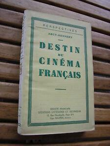 Arcy-Hennery : Destin du cinéma français