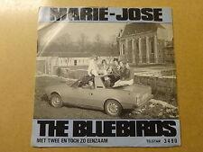 "SINGLE 7"" / THE BLUEBIRDS: MARIE-JOSE (TELSTAR, HOLLAND)"