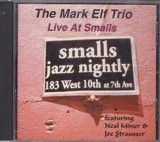 THE MARK ELF TRIO - live at smalls CD