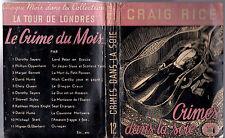CRAIG RICE ¤ CRIMES DANS LA SOIE ¤ EO 1948 TOUR DE LONDRES 12