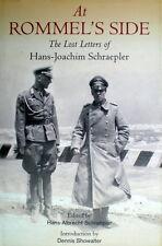At Rommel's Side: The Lost Letters of Hans-Joachim  Schraepler