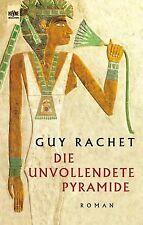 Die unvollendete Pyramide von Guy Rachet | Buch | Zustand sehr gut