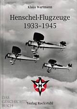 Wartmann: Henschel-Flugzeuge 1933-1945  Typenbuch/Modellbau/Jäger/Bomber/Modelle