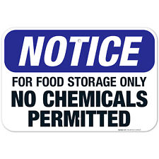For Food Storage Only, No Chemicals Permitted Sign, OSHA Notice Sign,