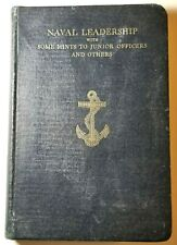 Naval Leadership Some Hints To Junior Officers & Others RARE! 1924 FIRST EDITION