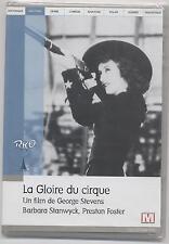 NEUF DVD LA GLOIRE DU CIRQUE SOUS BLISTER WESTERN BARBARA STANWYCK FOSTER 1935