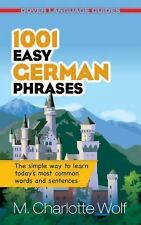 Dover Language Guides German: 1001 Easy German Phrases by M. Charlotte Wolf...