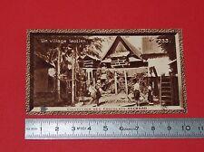 CHROMO PHOTO CHOCOLAT SUCHARD 1930 COLONIES INDOCHINE LAOS VILLAGE LAOTIEN