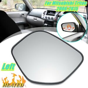 Left Side Door Rearview Mirror Glass Heated Base For Mitsubishi Triton 2006-2015