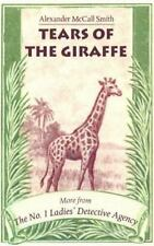 Tears of the Giraffe (No. 1 Ladies Detective Agenc