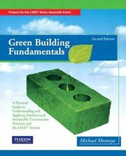 Green Building Fundamentals by Mike Montoya (2010, Paperback, Second Edition)