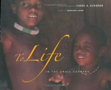 To Life in the Small Corners (Indigenous People)-ExLibrary