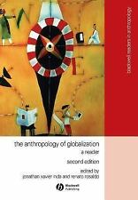 Wiley Blackwell Readers in Anthropology: The Anthropology of Globalization :...