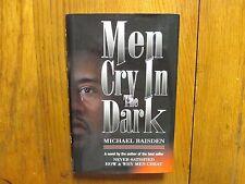 "MICHAEL  BAISDEN  Signed   Book ('MEN CRY IN THE DARK""--1997  Edition  Hardback)"
