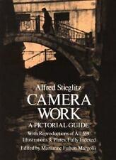Camera Work : A Pictorial Guide by Alfred Stieglitz (1978, Paperback)