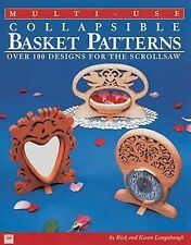 Multi-Use Collapsible Basket Patterns: Over 100 Designs for the Scroll Saw