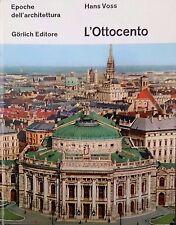 HANS VOSS L'OTTOCENTO A CURA DI HARALD BUSCH GORLICH EDITORE 1973