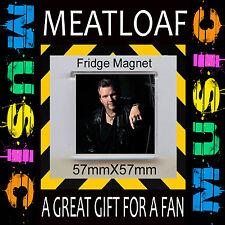 MEATLOAF - MEAT LOAF- POSE 57X57MM FRIDGE MAGNET- GREAT GIFT FOR FAN