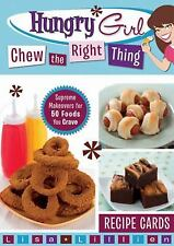 """""""""""HUNGRY GIRL CHEW THE RIGHT THING""""""""RECIPE CARDS BY LISA LILLIEN"""