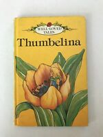 Ladybird Book: Well-Loved Tales, Thumbelina, Series 606D, Grade 1