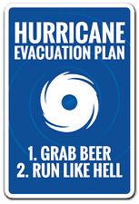 HURRICANE EVACUATION PLAN Novelty Sign funny warning hurricane beer drink gift