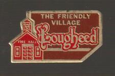 Friendly Village of Lougheed Alberta Metal Pin Pinback - Very Good