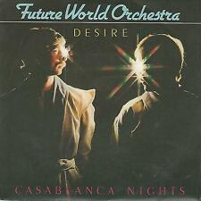 "FUTURE WORLD ORCHESTRA ""DESIRE / CASABLANCA NIGHTS"" 7"" F1 TEAM  ITALY"