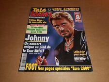 Télé Loisirs n° 745 Juin 2000 - Johnny Hallyday ; Céline Dion ...