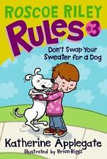 Roscoe Riley Rules #3: Don't Swap Your Sweater for a Dog-ExLibrary