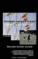 Viviendo Campo a Través : (Memoir, Poems, and Stories) by Mercedes Salvador...