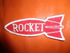 ROCKET PATCH - NEW VINTAGE - ORIGINAL  1 3/4 x 4 INCHES