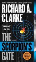 The Scorpion's Gate by Clarke, Richard A.
